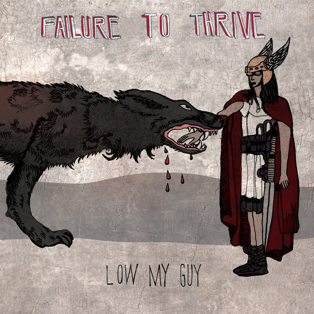 Failure to Thrive by Low My Guy