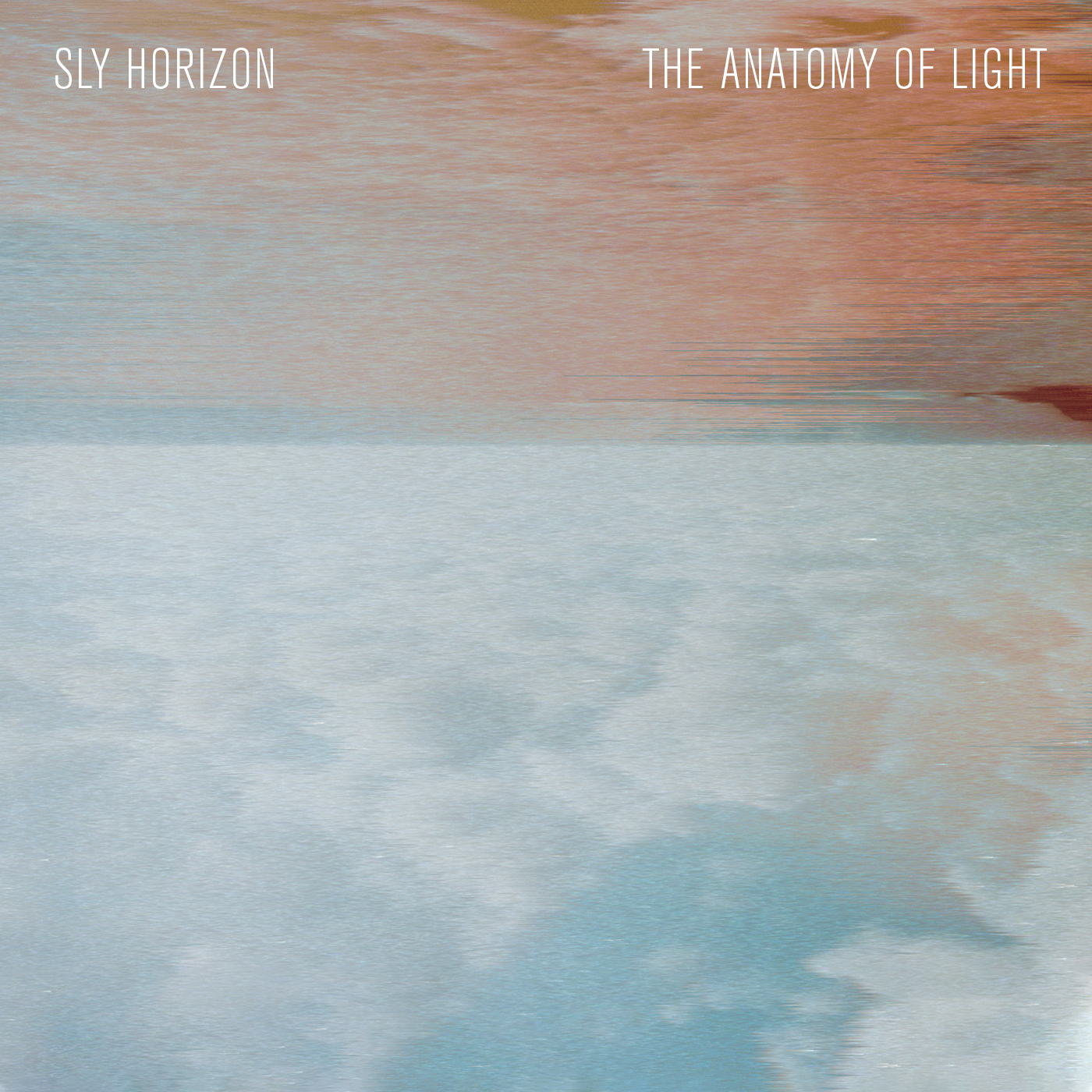 The Anatomy Of Light by Sly Horizon