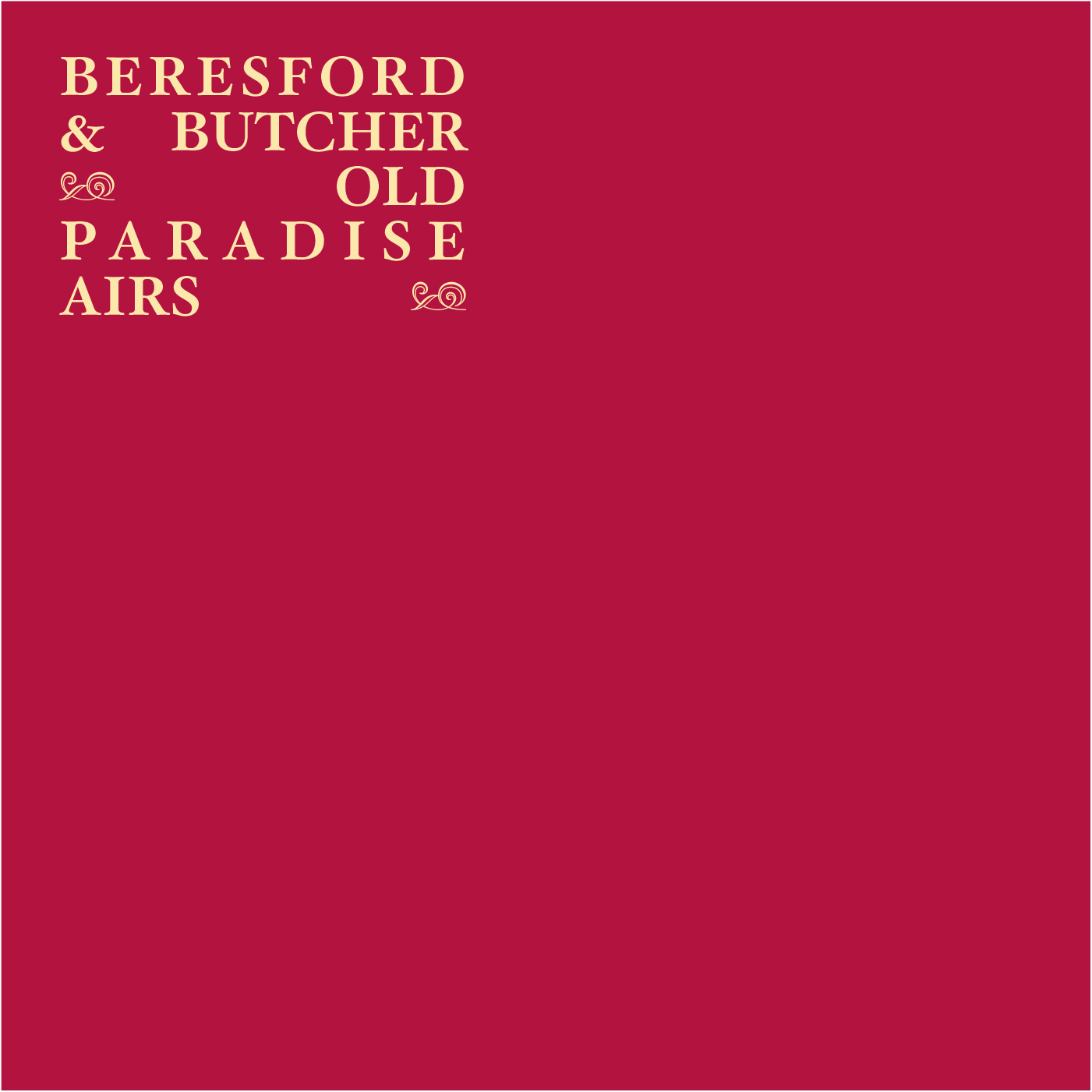 Old Paradise Airs by Steve Beresford & John Butcher